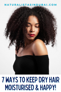 7 Ways to Keep Your Hair Moisturised in Dubai