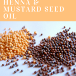 How to dye hair with henna and mustard seed oil