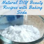5 Natural DIY Beauty Recipes with Baking Soda