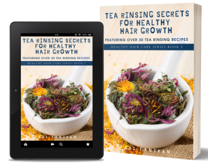 Tea Rinsing Secrets for Healthy Hair Growth Cover copy