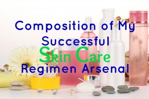 composition of a great skin care arsenal