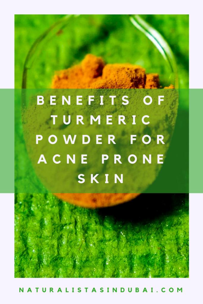 Benefits of Turmeric Powder for Acne Prone Skin