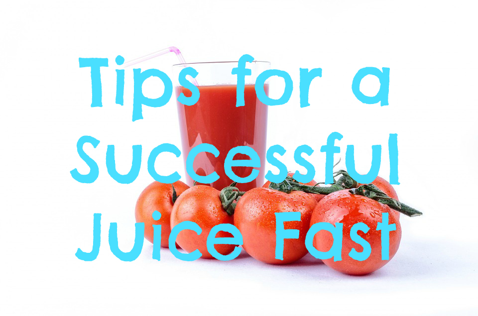 tips-for-a-successful-juice-fast