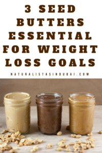 3 Seed Butters Essential for Weight Loss Goals