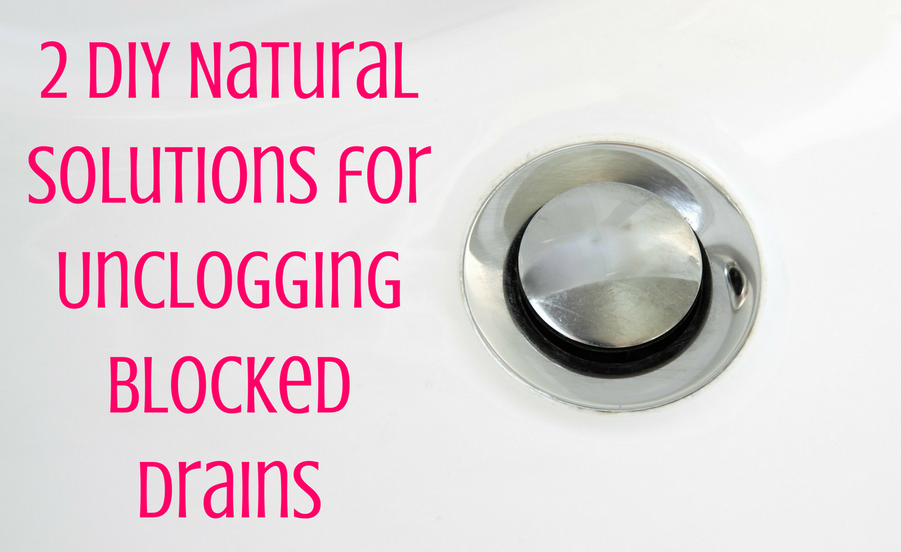 how to unclog blocked drains