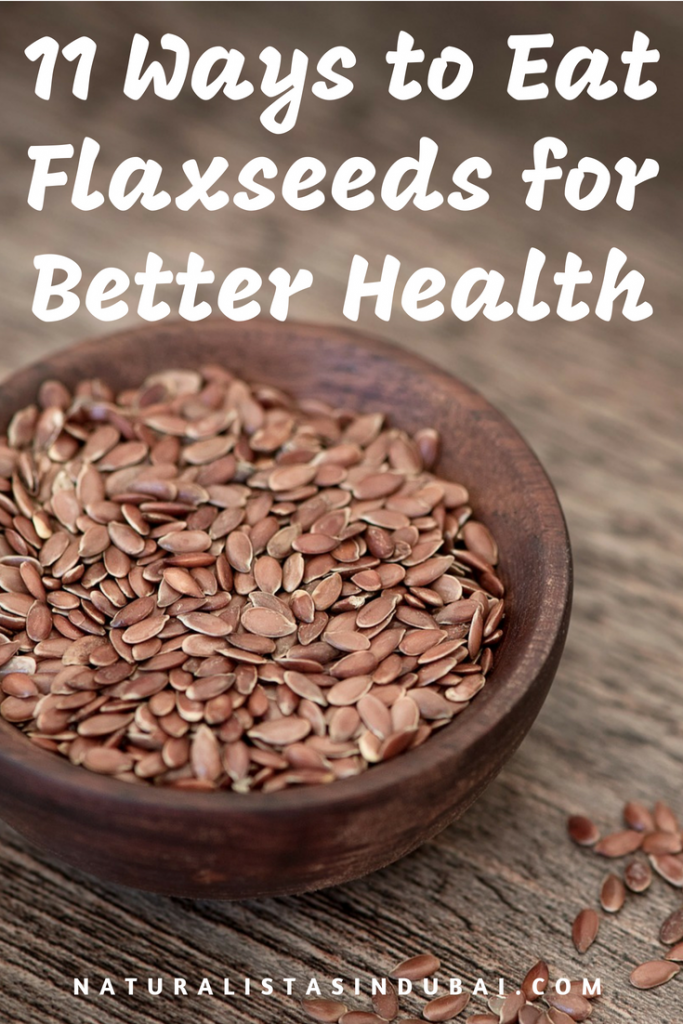 11 Ways to Eat Flaxseeds for Better Health