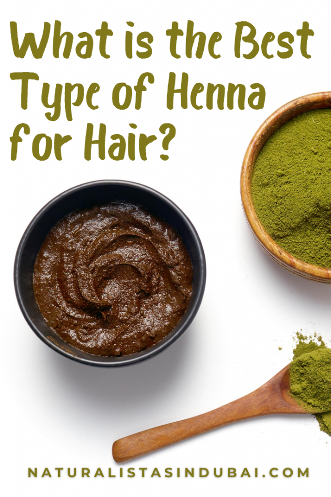 What is the Best Type of Henna for Hair?