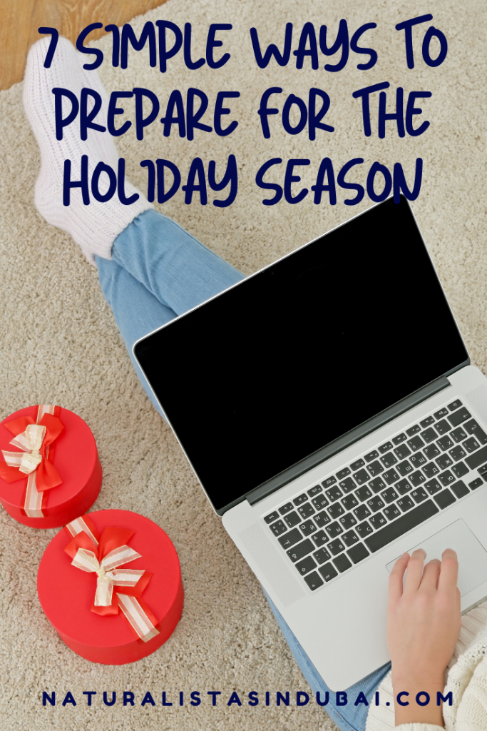 7 Simple ways to prepare for the Holiday Season