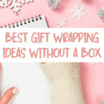 Best gift wrapping ideas without a box