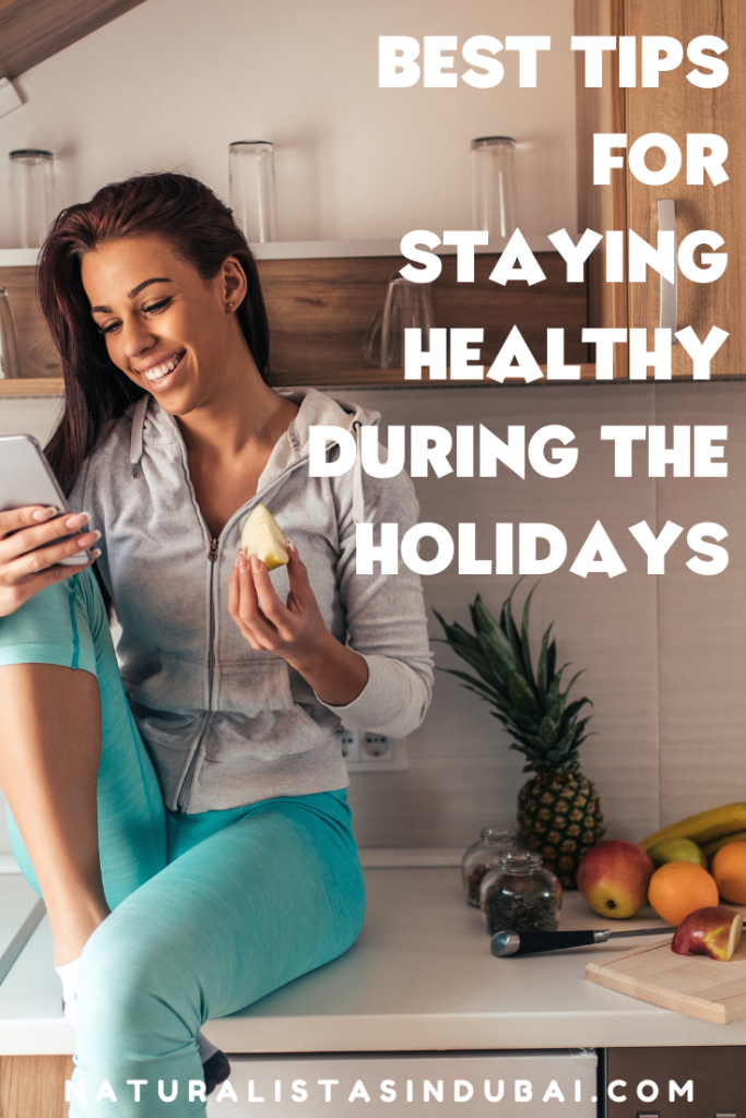 Best tips for staying healthy during the holidays